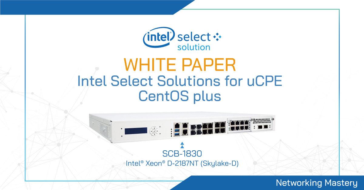 Intel Select Solutions for uCPE - CentOS Plus Configuration